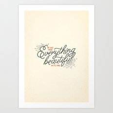 EVERYTHING BEAUTIFUL Art Print