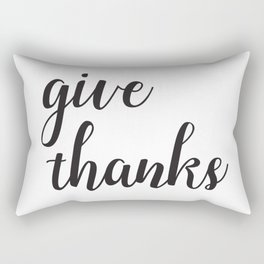 Give Thanks Black Lettering Design Rectangular Pillow
