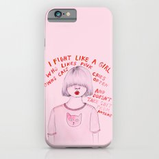 I fight like a girl iPhone 6 Slim Case