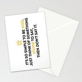 Be Wise Not Stupid So Simple Stationery Cards