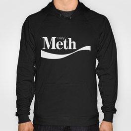 Enjoy Meth Hoody