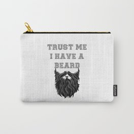 Trust me I have a Beard Carry-All Pouch