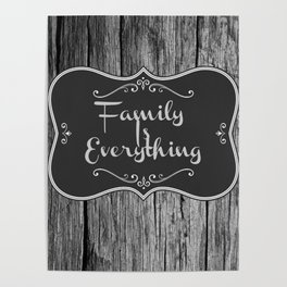 Family Is Everything Farmhouse Decor Poster