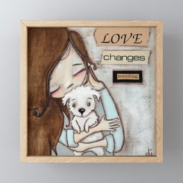 Love Changes Everything by Diane Duda Framed Mini Art Print