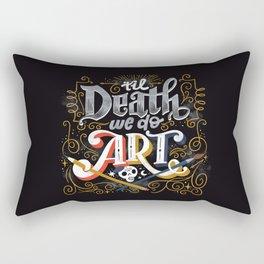 Til Death We Do Art Rectangular Pillow