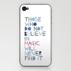 Believe in magic... iPhone & iPod Skin
