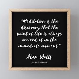 36  |  Alan Watts Quote 190516 Framed Mini Art Print