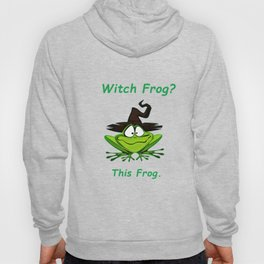Witch Frog?  This Frog. Hoody