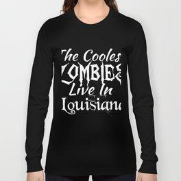 Louisiana The Coolest Zombies Long Sleeve T-shirt