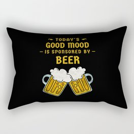 Today's Good Mood Is Sponsored By Beer Rectangular Pillow