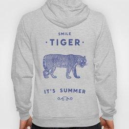 Smile Tiger, it's Summer Hoody