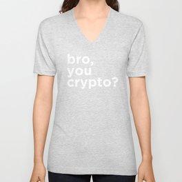 Bro, you crypto? Unisex V-Neck