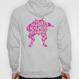Dva I am number One Hoody