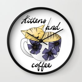 Kittens and Coffee Wall Clock