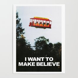 I WANT TO MAKE BELIEVE Fox Mulder x Mister Rogers Creativity Poster Poster