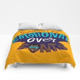 Sometimes I get emotional over fonts... Comforters