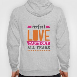 Perfect Love Hoody
