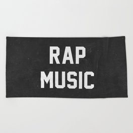 Rap Music Beach Towel