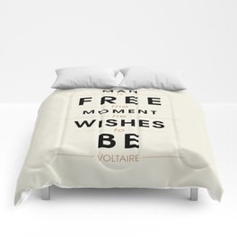 Man is free - Voltaire Quote Comforters