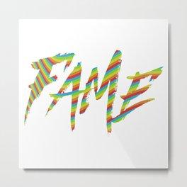 Fame Metal Print