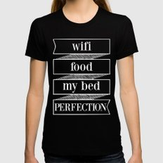 wifi, food, my bed, perfection MEDIUM Womens Fitted Tee Black