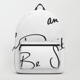 Be Scared and Do It Anyway Backpack