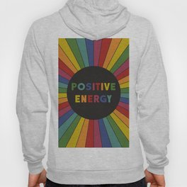 Positive Energy Hoody