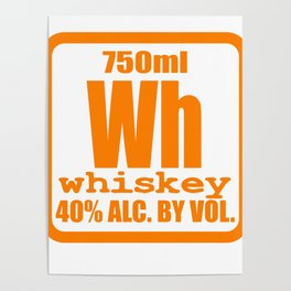 """""""Periodic Whiskey"""" tee design. Awesome and unique fabulous gift to your family and friends!  Poster"""