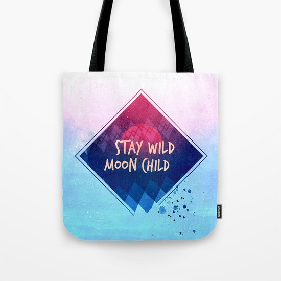 Stay wild moon child boho Tote Bag