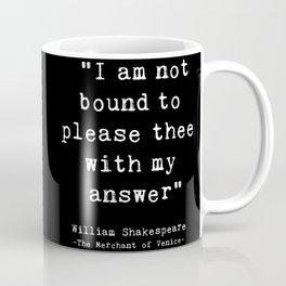Shakespeare quote philosophy typography black white Coffee Mug