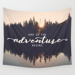 And So the Adventure Begins II Wall Tapestry
