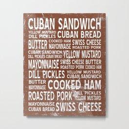 Cuban Sandwich Word Food Art Poster (Brown) Metal Print