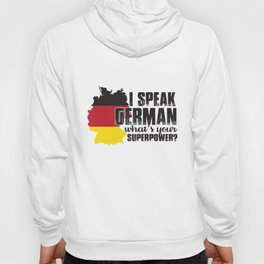 I speak german what's your superpower? Hoody
