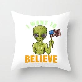 I Want To Believe - Martian Alien Geek Gift Throw Pillow