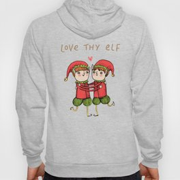 Love Thy Elf Hoody