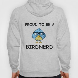 Proud to be a bird nerd bird lover t-shirt Hoody