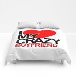 I love my crazy boyfriend Comforters