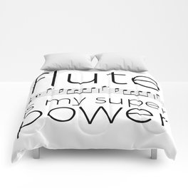 Flute is my super power (kv299) Comforters