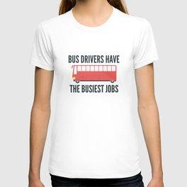 Busiest Jobs T-shirt