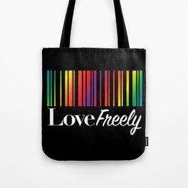Love Freely Tote Bag