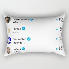 Why do legends die Rectangular Pillow