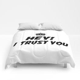 I Trust You Comforters