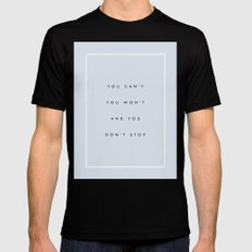 Can't Won't Don't Stop MEDIUM Mens Fitted Tee Black