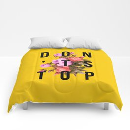 Don't Stop Flower Poster Comforters