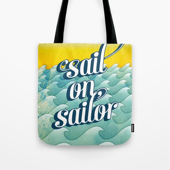 Sail on sailor, Tote Bag