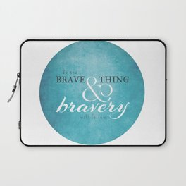 Do the brave thing. Laptop Sleeve