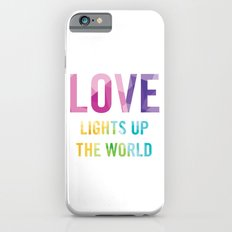 Love Lights Up The World Quote iPhone 6s Slim Case