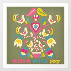 filled with joy Art Print