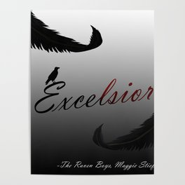 EXCELSIOR | The Raven Cycle by Maggie Stiefvater Poster