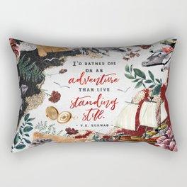 I'd rather die on an adventure Rectangular Pillow
